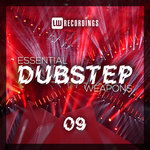 Essential Dubstep Weapons Vol 09