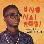 Various: #NuNairobi - Kenya's Music Hub