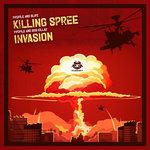 Killing Spree/Invasion