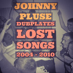 Dubplates Lost Songs 2004 - 2009