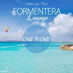 Formentera Lounge (Chillout Your Mind)