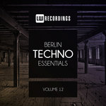 Berlin Techno Essentials Vol 12