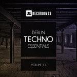 Berlin Techno Essentials Vol 12