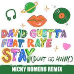 Stay (Don't Go Away) (Nicky Romero Remix)
