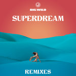 Superdream (Remixes)
