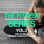 The Fitness Series Vol 3