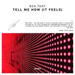 Tell Me How (It Feels)