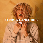 Summer Dance Hits 2019