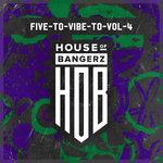 Five To Vibe To Vol 4