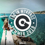 Ego In Mykonos Summer 2019 Selected By Spada