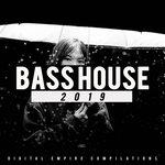 Bass House 2019 Vol 2