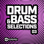 Drum & Bass Selections Vol 03
