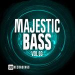 Majestic Bass Vol 03