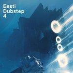 Eesti Dubstep Vol 4
