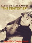 The Dentist EP Vol #1