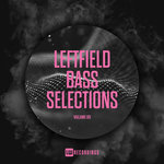 Leftfield Bass Selections Vol 09