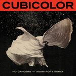 No Dancers (Adam Port Remixes)