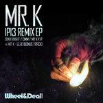 Mr.K: IP13 Remix EP