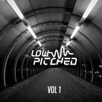 Low Pitched Vol 1