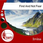 Find & Not Fear