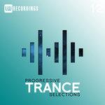 Progressive Trance Selections Vol 12