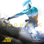 Nuit De La Glisse/Magnetic (Original Motion Picture Soundtrack)