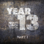Naked Lunch Year 13 Part I