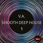 Smooth Deep House 1