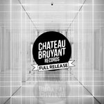 Chateau Bruyant Records/Full Release
