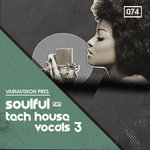 Soulful & Tech House Vocals 3 (Sample Pack WAV/REX)