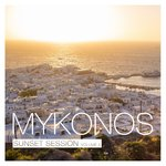 Mykonos Sunset Session Vol 4