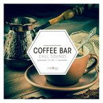 Coffee Bar Chill Sounds Vol 12