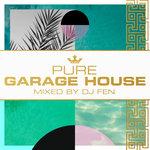 Various/DJ Fen: Pure Garage House