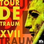 Tour De Traum XVII (unmixed Tracks)