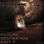 Future Destination Exit 7