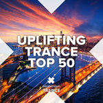 Uplifting Trance Top 50