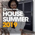 House Summer 2019