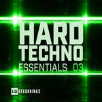 Hard Techno Essentials Vol 03
