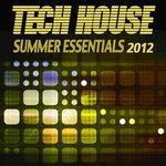 Tech House Summer Essentials 2012