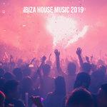 Ibiza House Music 2019
