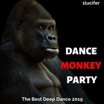 Dance Monkey Party