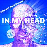In My Head (Peaktime Borderliners) Vol 4
