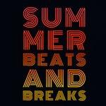 Summer Beats & Breaks