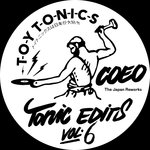 Tonic Edits Vol  6 (The Japan Reworks)