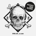 Pirate Radio Vol 22