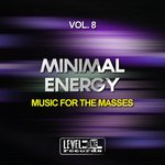 Minimal Energy Vol 8 (Music For The Masses)