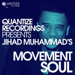 Jihad Muhammad's Movement Soul