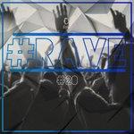 #rave #20