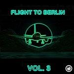 Flight To Berlin Vol 3