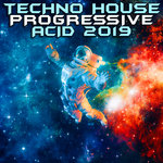 Techno House Progressive Acid 2019 (unmixed tracks)